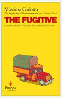 The Fugitive - Massimo Carlotto