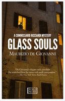 Glass Souls - Maurizio De Giovanni
