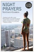 Night Prayers - Santiago Gamboa