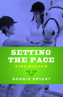 Setting the Pace - Bonnie Bryant