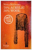 70% Acrylic 30% Wool - Viola Di Grado