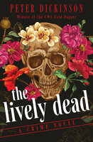 The Lively Dead - A Crime Novel - Peter Dickinson