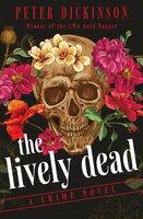 The Lively Dead - A Crime Novel - Peter Dickinson