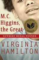 M.C. Higgins, the Great - Virginia Hamilton