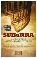 Suburra - Giancarlo de Cataldo, Carlo Bonini