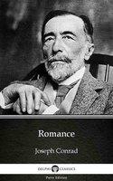 Romance by Joseph Conrad (Illustrated) - Joseph Conrad