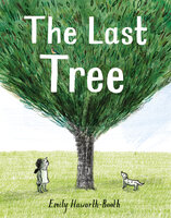 The Last Tree - Emily Haworth-Booth