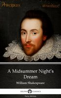 A Midsummer Night's Dream by William Shakespeare (Illustrated) - William Shakespeare