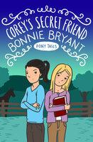 Corey's Secret Friend - Bonnie Bryant