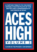 Aces High, Volume 2 - Christopher Shores