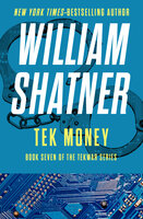 Tek Money - William Shatner