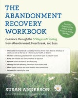 The Abandonment Recovery Workbook - Susan Anderson