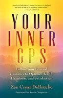 Your Inner GPS - Zen Cryar Debrücke