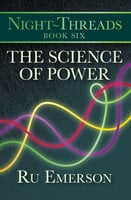 The Science of Power - Ru Emerson