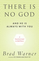 There Is No God and He Is Always with You - Brad Warner