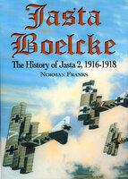 Jasta Boelcke: The History of Jasta 2, 1916–1918 - Norman Franks