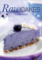 Raw Cakes - Caroline Fibæk