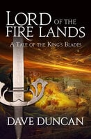 Lord of the Fire Lands - Dave Duncan