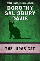 The Judas Cat - Dorothy Salisbury Davis