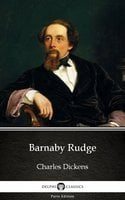 Barnaby Rudge by Charles Dickens (Illustrated) - Charles Dickens