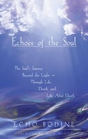 Echoes of the Soul - Echo Bodine