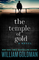 The Temple of Gold: A Novel - William Goldman