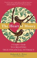 The Heart of Money - Deborah L. Price
