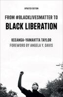 From #BlackLivesMatter to Black Liberation - Keeanga-Yamahtta Taylor