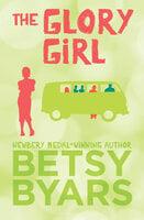 The Glory Girl - Betsy Byars