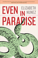Even in Paradise - Elizabeth Nunez