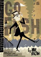 Go Fish - Mr. Fish