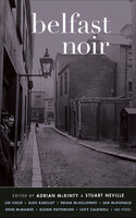 Belfast Noir - Various Authors