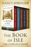 The Book of Isle - The Complete Series - Nancy Springer