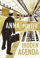 Hidden Agenda - Anna Porter