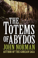 The Totems of Abydos - John Norman