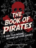The Book of Pirates - Jamaica Rose, Michael MacLeod