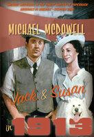 Jack & Susan in 1913 - Michael McDowell