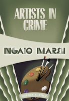 Artists in Crime - Ngaio Marsh