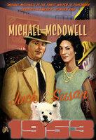 Jack & Susan in 1953 - Michael McDowell