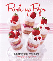 Push-up Pops - Courtney Dial Whitmore
