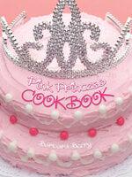 Pink Princess Cookbook - Barbara Beery