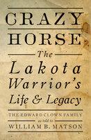 Crazy Horse - The Edward Clown Family