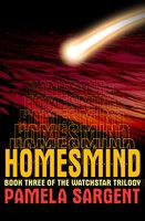 Homesmind - Pamela Sargent