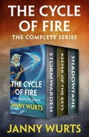 The Cycle of Fire - The Complete Series - Janny Wurts