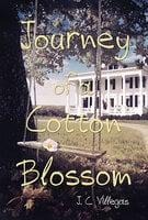 Journey of a Cotton Blossom - J. C. Villegas