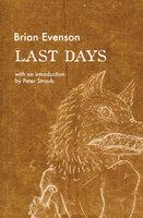 Last Days - Brian Evenson