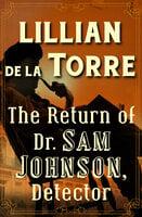 The Return of Dr. Sam Johnson, Detector - Lillian de la Torre