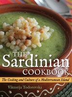 The Sardinian Cookbook: The Cooking and Culture of a Mediterranean Island - Viktorija Todorovska