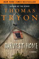 Harvest Home: A Novel - Thomas Tryon
