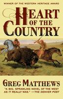 Heart of the Country - Greg Matthews